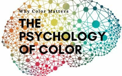 The Psychology of Color: Why Color Matters