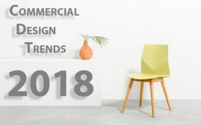 2018 Office Design Trends: AN EYE ON COMMERCIAL DESIGN